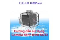 Hướng Dẫn Sử Dụng Camera Hành Trình SQ12