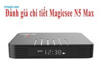 Đánh giá chi tiết Magicsee N5 Max phiên bản 2020