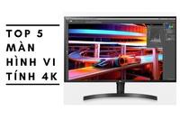 Màn hình 4K HDR giá rẻ, nên mua hay không? Top 5 màn hình máy vi tính 4K đáng mua