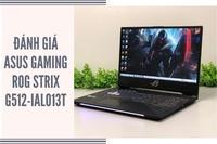 Đánh giá laptop màn hình 144hz ASUS Gaming ROG Strix G512-IAL013T chi tiết