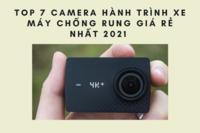 TOP 7 camera hành trình xe máy chống rung giá rẻ nhất 2021