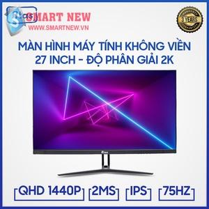 Màn hình 27 inch ATAS 2K 2560x1400 - Tấm nền IPS - Tần số 75HZ