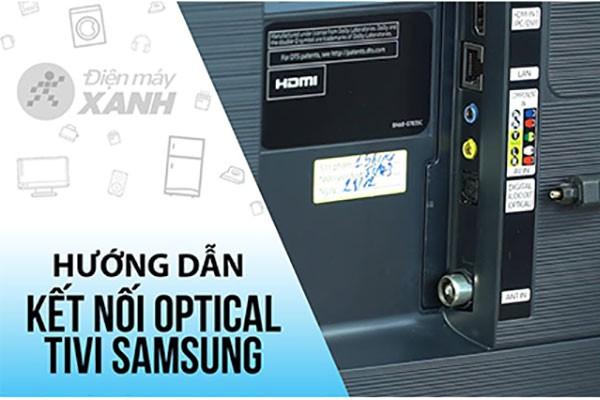 Hướng dẫn kết nối cổng âm thanh quang học Optical trên Smart TV