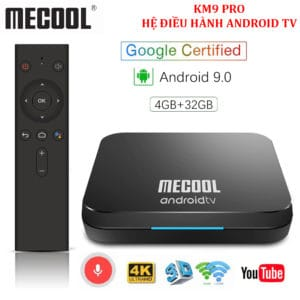 AndroiAndroid TV Box Mecool KM9 Pro – Ram 4GB, Rom ATV, Android 9.0 – Hỗ Trợ Xem Video 4K 2