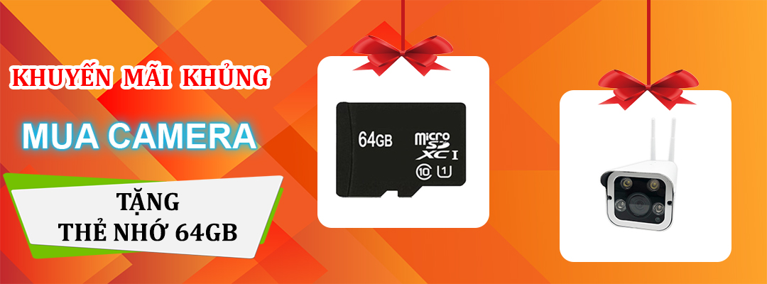 Mua Cmaera tặng thẻ nhớ Micdro SD 64GB
