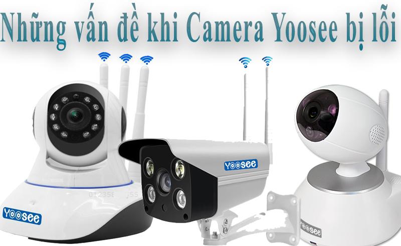 Hướng dẫn fix Camera Yoosee bị lỗi - BLOG